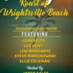 Roast of Wrightsville Beach- Wrightsville Beach